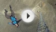 Aerial PHEW! BASE Jumper Climbs 1500ft Antenna Without